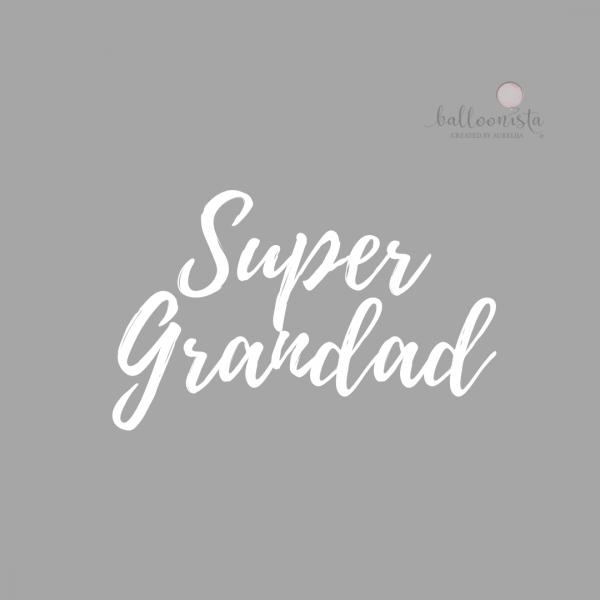 Personalisation Super Grandad