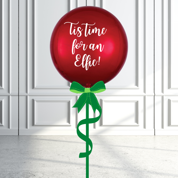 Balloonista Christmas Orbz Balloon Inflated Personalised Tis Time For An Elfie